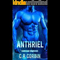 Anthriel: A Sci-Fi Alien Romance (Kanosian Warriors Book 1)