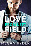Love From Left Field (Knights of Passion series Book 2) (English Edition)