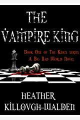 The Vampire King (The Kings Book 1) Kindle Edition
