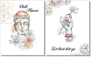 Chill Homie Let That Shit Go Art Prints - Buddha Wall Decor - Set of 2-8x10 - Unframed