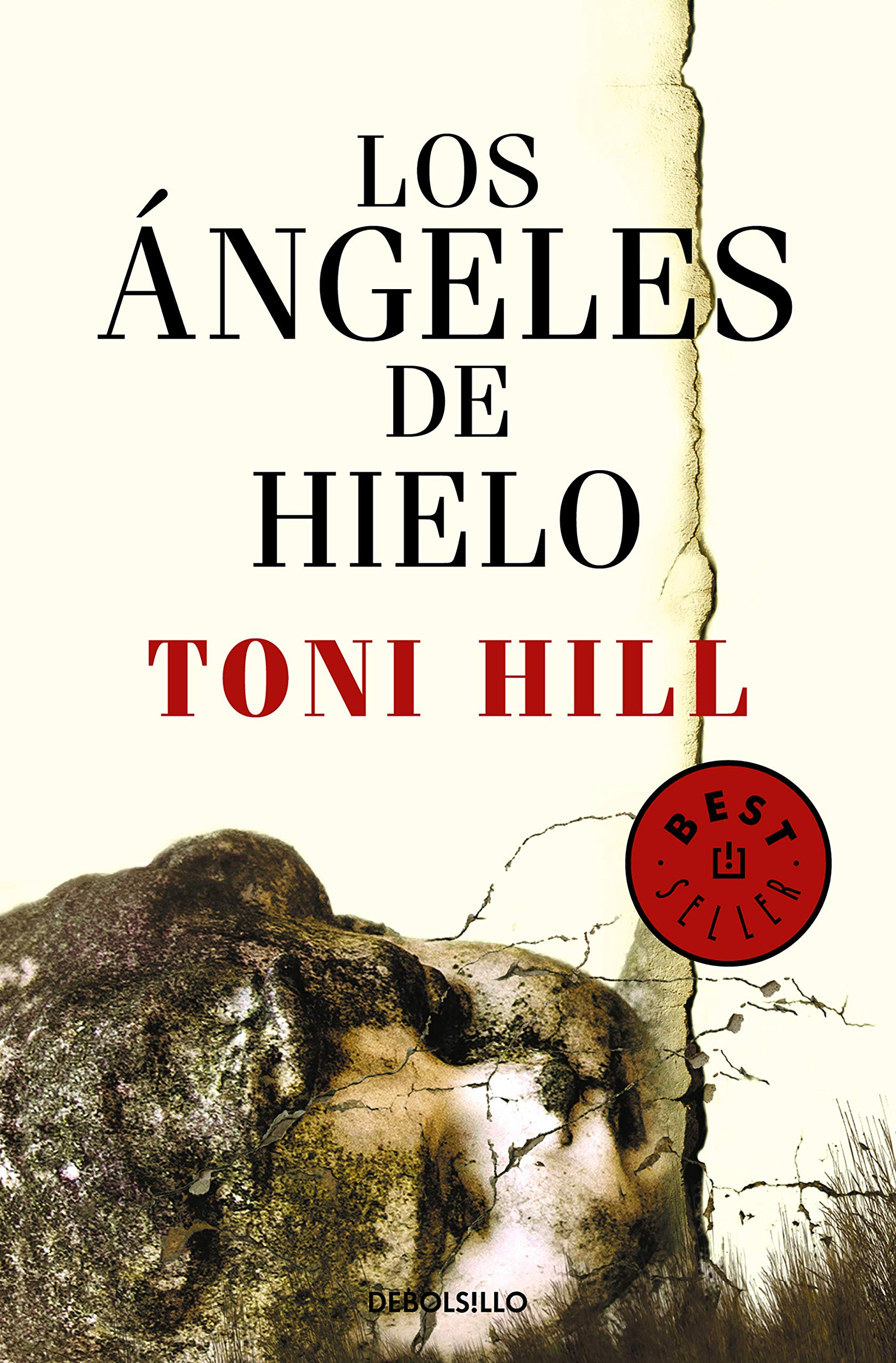 Los ángeles de hielo (Best Seller): Amazon.es: Hill, Toni: Libros