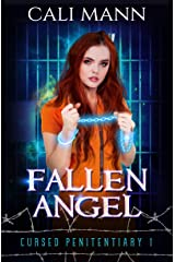 Fallen Angel: A Why Choose Supernatural Prison Romance (Cursed Penitentiary Book 1) Kindle Edition