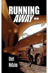 Running Away: School Edition Kindle Edition