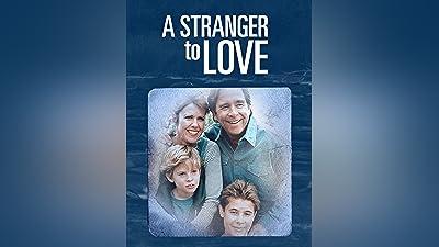 A Stranger to Love