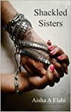 Shackled Sisters