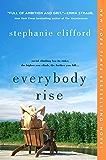 Everybody Rise: A Novel