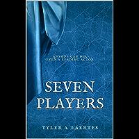 Seven Players (English Edition)