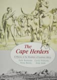The Cape Herders: A History of the Khoikhoi in Southern Africa