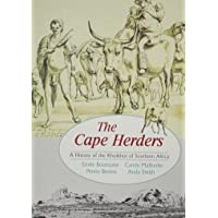 The Cape Herders: A History of the Khoikhoi in Southern Africa: History of the Khoikhoi of Southern Africa