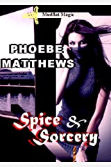 Spice and Sorcery: Mudflat Magic Book 4 Kindle Edition