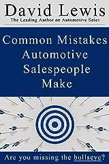 Common Mistakes Automotive Salespeople Make Paperback