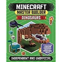 Minecraft Master Builder: Dinosaurs (Independent & Unofficial)