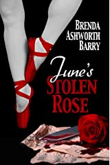 June's Stolen Rose (Seasons of Love and War Book 4) Kindle Edition