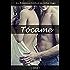 Tócame - Libro 1: Un Romance Erótico