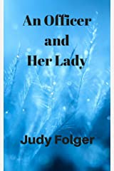An Officer and Her Lady Kindle Edition