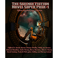 The Science Fiction Novel Super Pack No. 1: Fifteen hundred pages of fiction