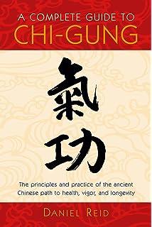 Chi Gung: Chinese Healing, Energy and Natural Magick