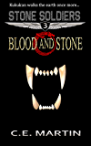 Blood and Stone (Stone Soldiers #3)