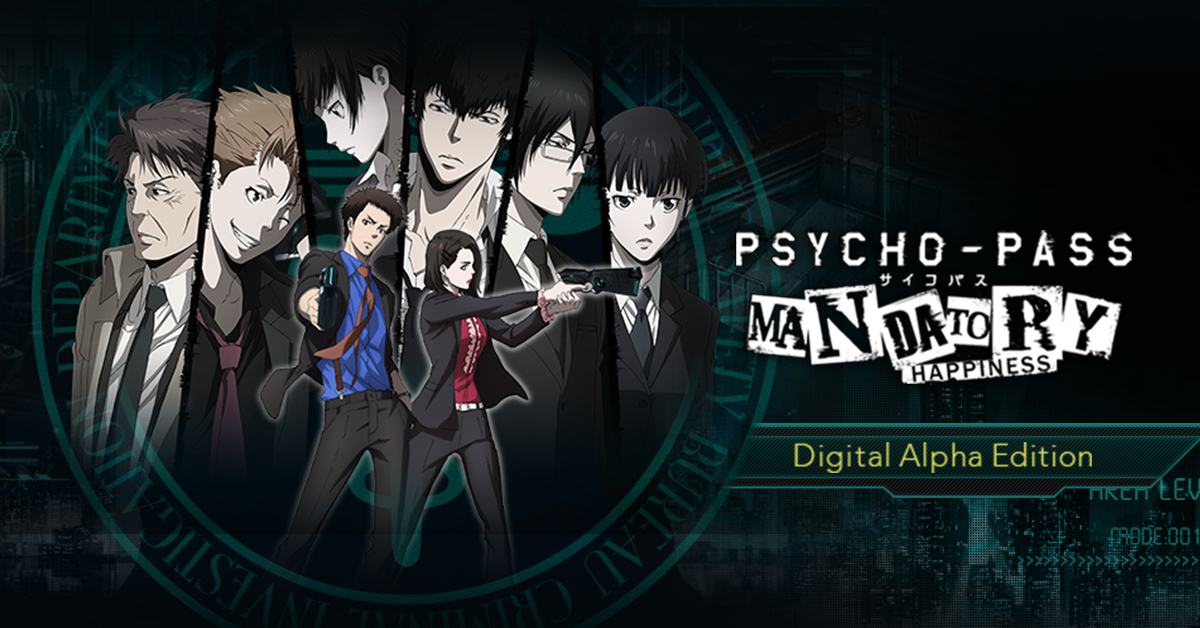 PSYCHO-PASS: Mandatory Happiness - Digital Alpha Edition [Online Game Code]