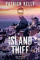 The Island Thief: A Financial Thriller (Joe Robbins Financial Thriller Series Book 4) Kindle Edition