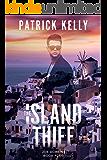 The Island Thief (Joe Robbins Financial Thriller Series Book 4)