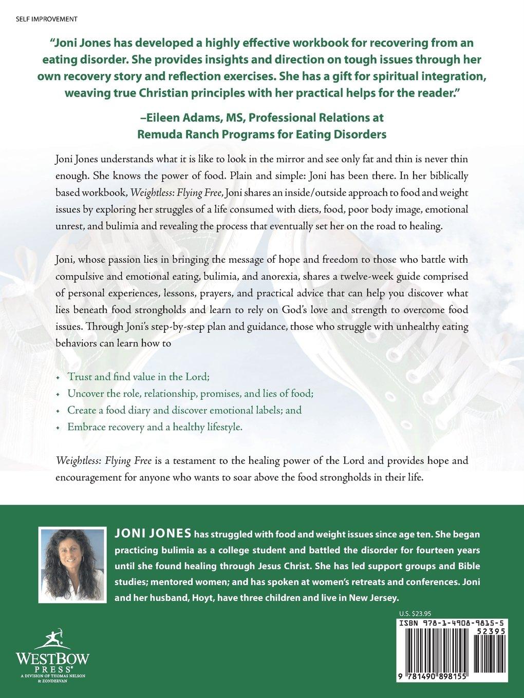 Workbooks eating disorder workbook : Weightless: Flying Free: Soaring Above Food Issues: Joni Jones ...