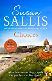 Choices: A heart-warming and uplifting page turner set in the West Country you'll never forget…