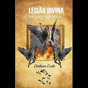 Legião Divina: Príncipes Infernais (Universo Sombrio Místico) (Portuguese Edition)