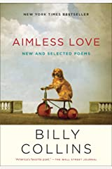 Aimless Love: New and Selected Poems Paperback