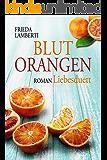 BLUTORANGEN Liebesduett (BLUTORANGEN Trilogie 1)