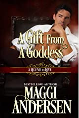 A Gift From A Goddess (A Legend to Love Book 9)