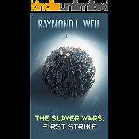 The Slaver Wars: First Strike