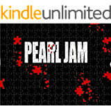 Pearl Jam - the Origins of a Supergroup