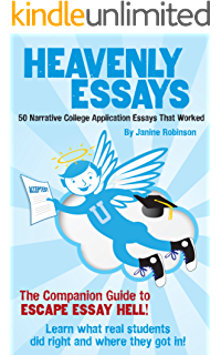 com escape essay hell a step by step guide to writing  heavenly essays 50 narrative college application essays that worked