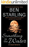 Something in the Water: An Ocean Romance (Something Series Book 2)