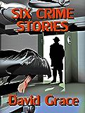 Six Crime Stories