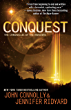 Conquest: The Chronicles of the Invaders (The Chronicles of the Invaders Trilogy Book 1)