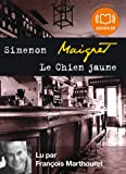 Le Chien jaune: Livre audio 1 CD MP3