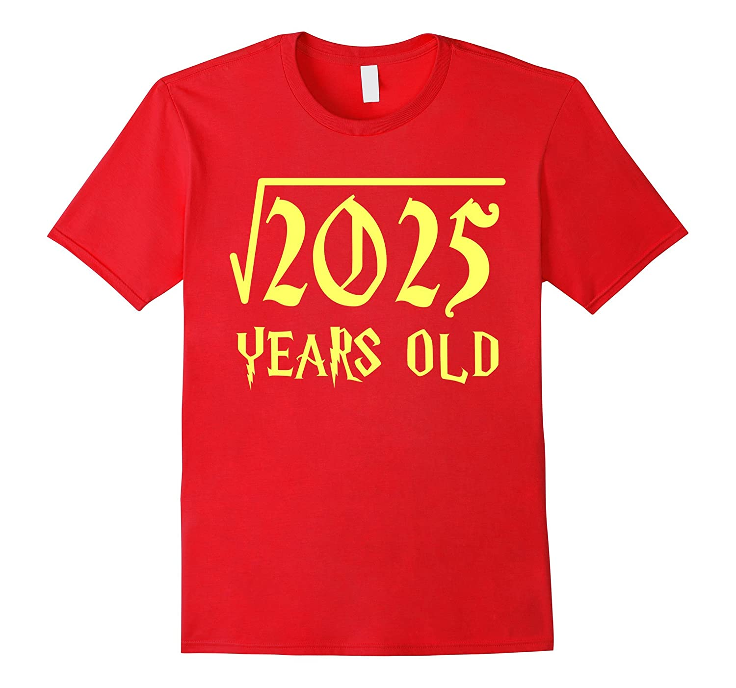Square Root of 2025 45 Years Old 45th Birthday T-Shirt-CL
