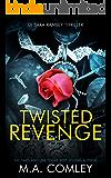 Twisted Revenge (DI Sara Ramsey Book 6)
