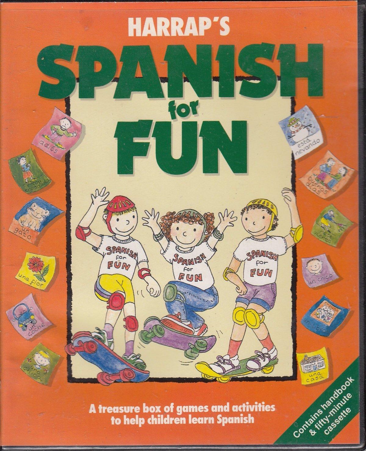 Harraps Spanish for Fun Paperback – December 31, 1991