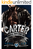 Carter: A Motorcycle Club Romance (Metal Monsters MC)