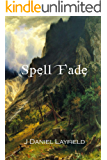 Spell Fade (The Spellstone Legacy Book 1)