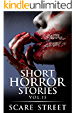 Short Horror Stories Vol. 15: Scary Ghosts, Monsters, Demons, and Hauntings (Supernatural Suspense Collection)