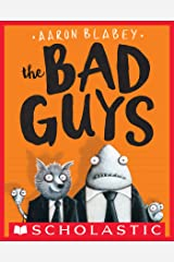 The Bad Guys (The Bad Guys #1) Kindle Edition