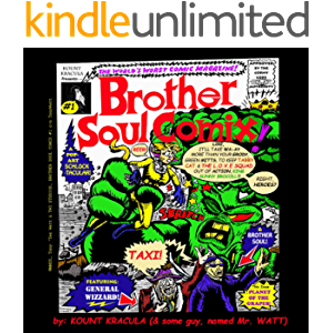 Brother Soul Comix #1!: A Kount Kracula Picture Book : Planet of the Grapes!