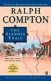 Ralph Compton the Alamosa Trail (Ralph Compton Novels Book 15)
