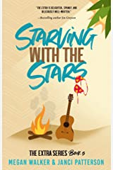 Starving with the Stars (The Extra Series Book 5) Kindle Edition