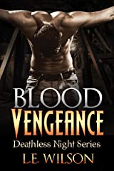 Blood Vengeance (Deathless Night Series Book 2) Kindle Edition