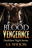 Blood Vengeance (Deathless Night Series Book 2)